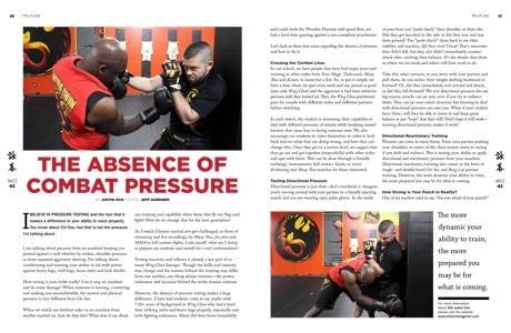 Wing Chun Article, Wing Chun Combat, Combat Pressure, Wing Chun Pressure, Pressure Testing, the absence of combat pressure, wing chun illustrated, wci, wing chun magazine, wing chun articles, wing chun article
